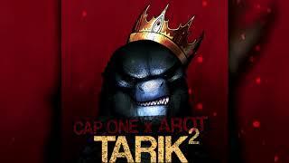 Cap One x Arot - TARIK²