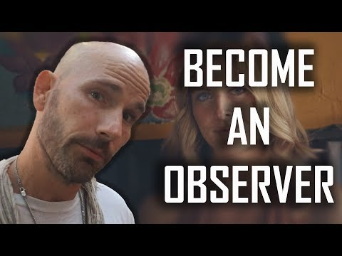 Becoming a Great Observer (will 10x your Game!!)