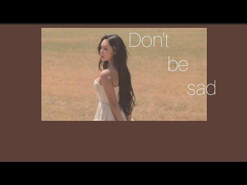 [THAISUB] Don't be sad  -Tate McRae *เนื้อหาค่อนข้างไม่เหมาะกับคนเป็นโรคซึมเศร้า*