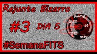 #SemanaFITS: Rejunte Bizarro #3 - Fack In The Shit + SALUDOS