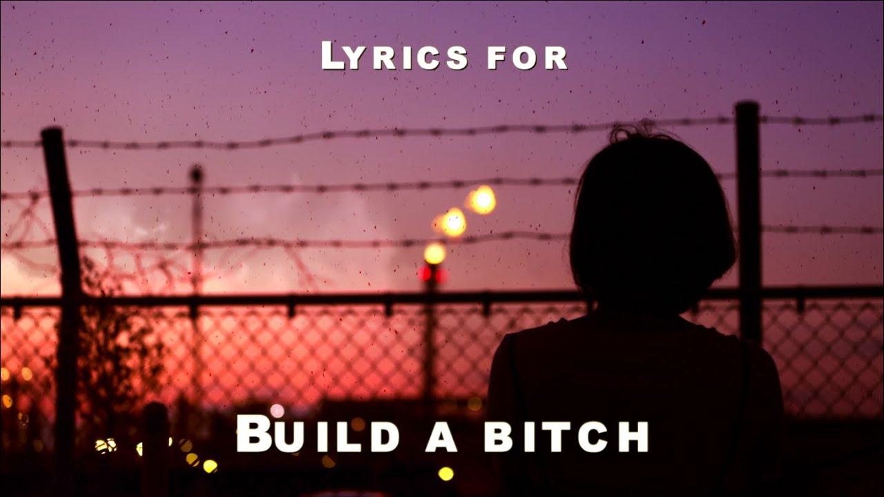 Bella Poarch - Build a B*itch (Lyrics)