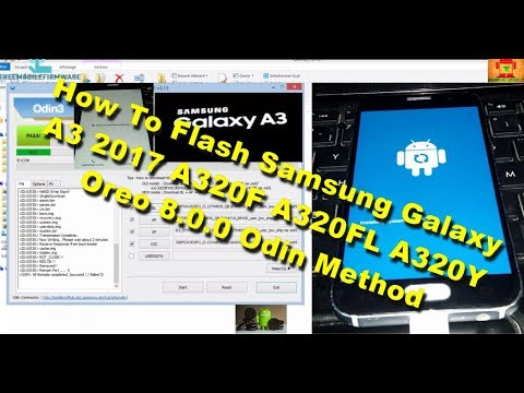 Flash samsung A3 2017 Oreo 8 0 0 A320F A320FL A320Y Fix odin