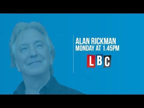 Alan Rickman - Live On LBC!