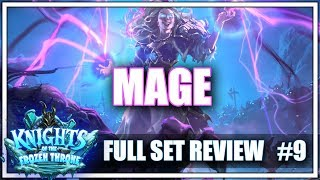 #9 MAGE - Full Set Review for Knights of the Frozen Throne