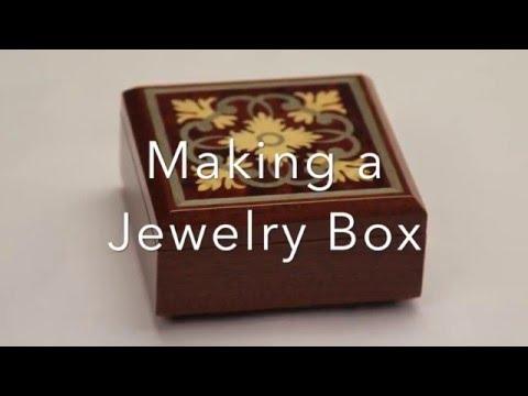 Making a Jewelry Box