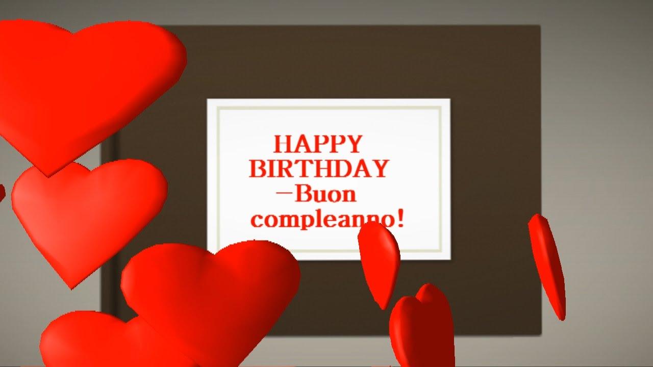 The Best Happy Birthday Wishes Video Di Auguri Di Buon Compleanno