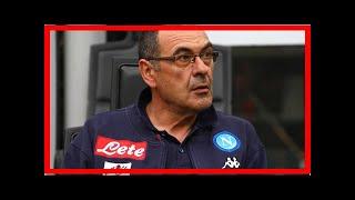 Breaking News   Chelsea transfer news: Maurizio Sarri's Blues budget decided by Roman Abramovich