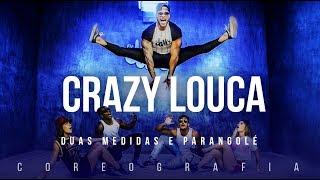 Crazy Louca  - Duas Medidas e Parangolé  | FitDance TV (Coreografia) Dance Video