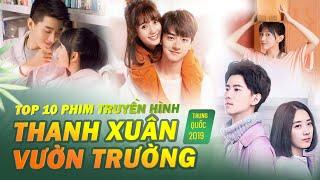 Top 10 Phim Thanh Xuân Vườn Trường Trung Quốc Hay Năm 2019