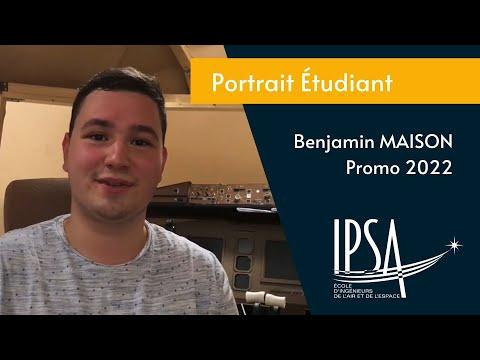 Portait ingénieur - Benjamin Maison (IPSA promo 2022) - CPGE
