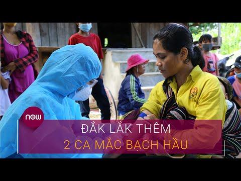 Thêm 2 ca mắc bạch hầu, Đắk Lắk cách ly hơn 1.200 người | VTC Now