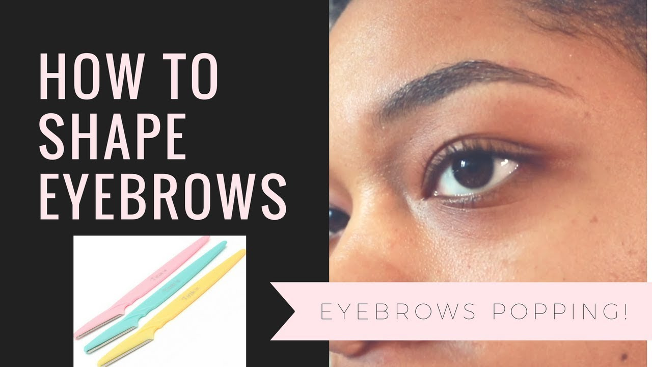 How To Shape Your Eyebrows with a Razor| BEGINNER FRIENDLY ...