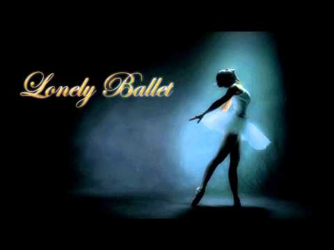 Emotional/Sad Piano ~ Lonely Ballet