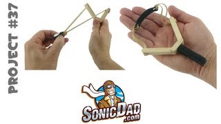 How To Make A Slingshot - Sonicdad Project #37 (mini Slingshot)