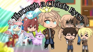 Download Through a Child's Eyes/ Gacha Life Mini Movie/Glmm Mp3 and Videos