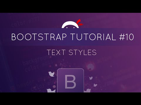 Bootstrap Tutorial #10 - Text Styles