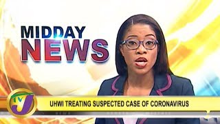 TVJ Midday News: Suspected Case of Coronavirus in Jamaica? - January 28 2020