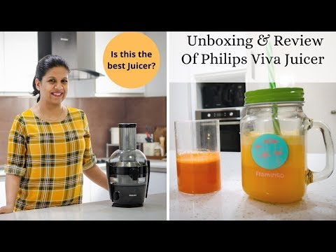 Unboxing And Review Of Philips Viva Juicer - Is This The Best Juicer?