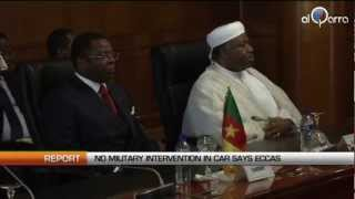 No military intervention in CAR says ECCAS