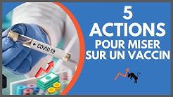 5 actions pour miser sur un vaccin