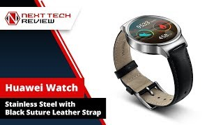 Huawei Watch Stainless Steel with Black Suture Leather Strap Product Review  – NTR