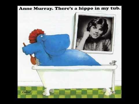 Anne Murray - There's a Hippo in my bathtub - Sleepytime (HD)