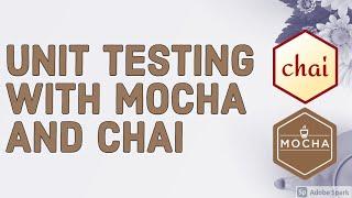 Writing Unit Tests using Mocha and chai #07