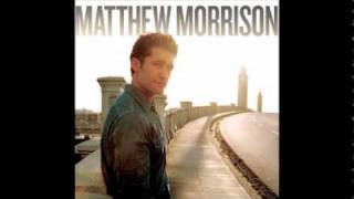 08 Matthew Morrison - It Don't Matter To The Sun (Matthew Morrison) (2011)