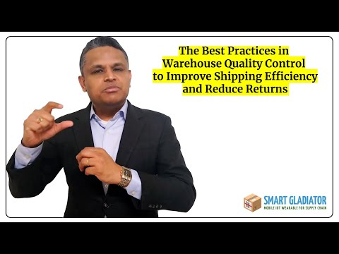 The Quality Control Best Practices to Improve Warehouse Shipping Efficiency | Smart Gladiator