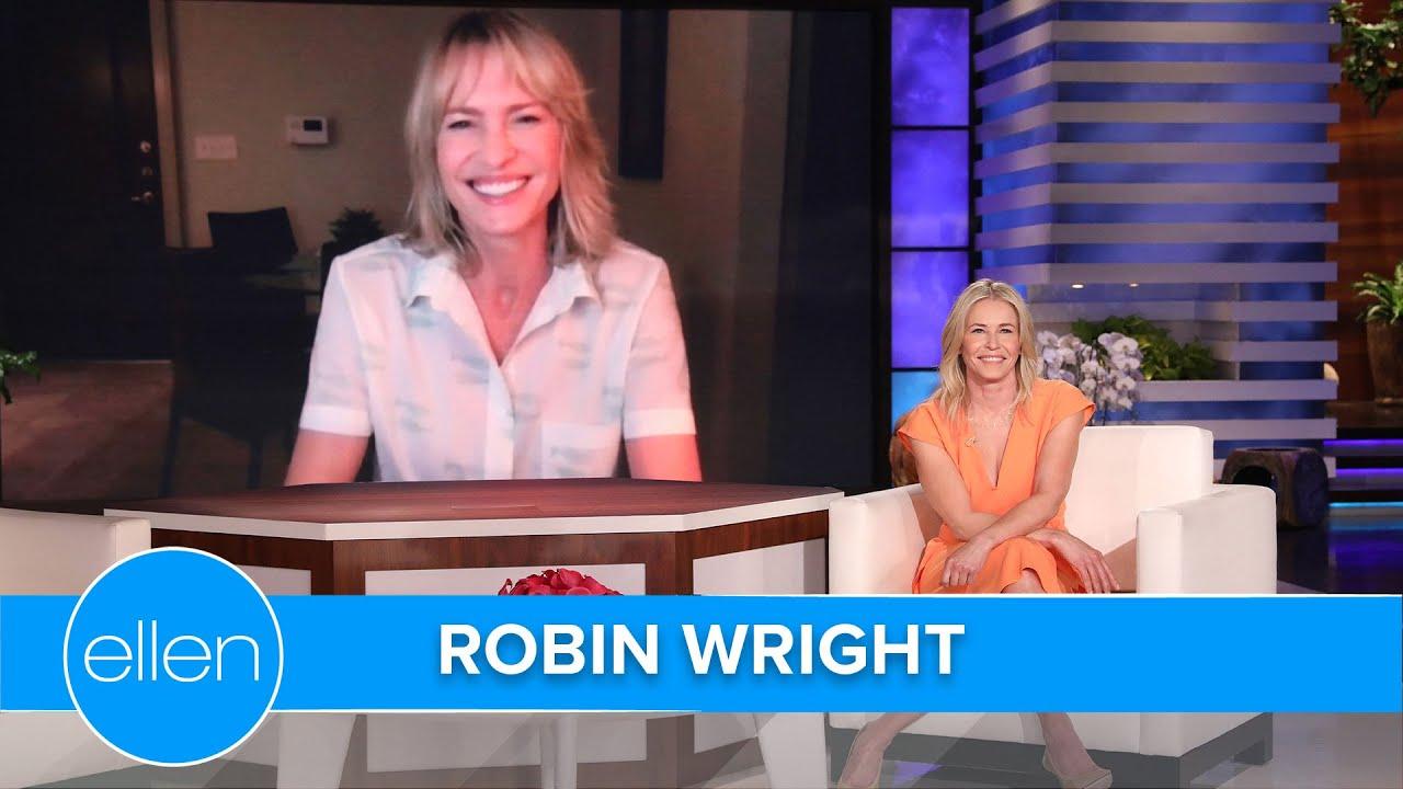 Robin Wright Jokes That Her Daughter Wants Chelsea Handler as Her Mom