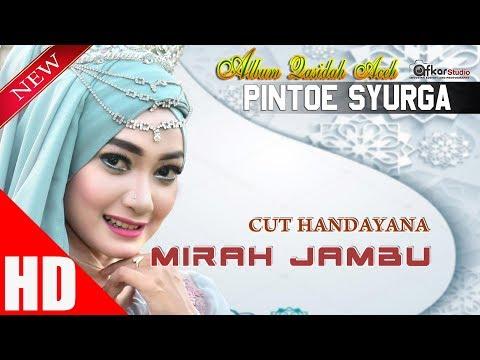 CUT HANDAYANA - MIRAH JAMBU ( Qasidah Aceh Pintoe Syurga ) HD Video Quality 2017.