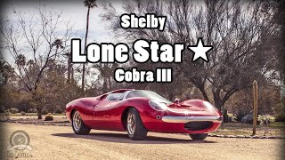 Shelby Lone Star Cobra 3 restored rear engine prototype car