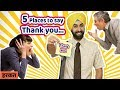 5 Times When Its Good To Say Thank You | Communication Skills in Hindi