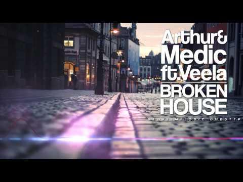 [Melodic Dubstep] | Arthur & Medic ft Veela - Broken House
