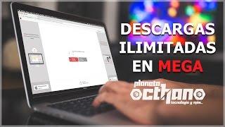 DESCARGAS ILIMITADAS EN MEGA | MAC | WIN