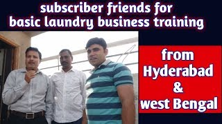 basic laundry business training .Subscriber from Hyderabad & west Bengal (Hindi)