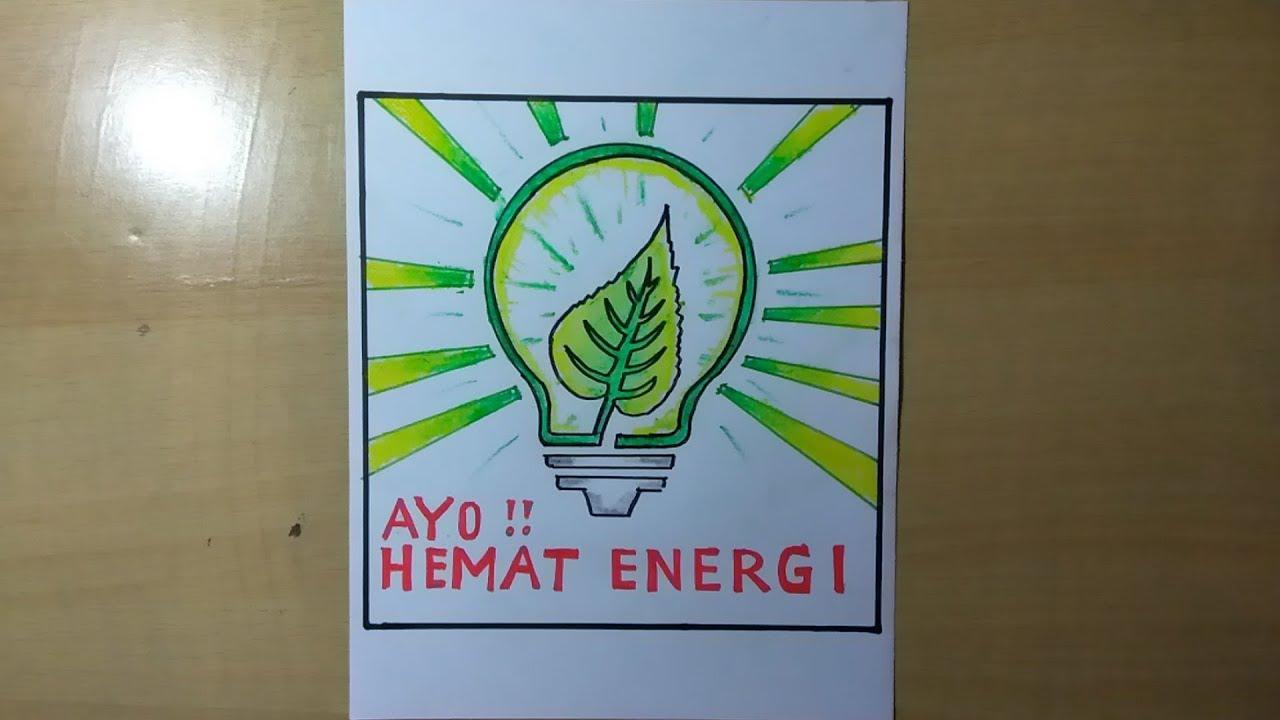 Cara Membuat Poster Hemat Energi Listrik Dengan Mudah Youtube