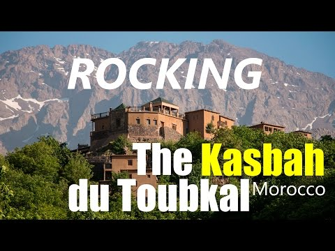 Kasbah du Toubkal - Trekking the High Atlas Mountains