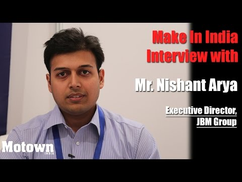 Make in India: Interview with Nishant Arya, Executive Director, JBM Group