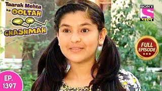 Taarak Mehta Ka Ooltah Chashmah - Full Episode 1397 - 17th August, 2018