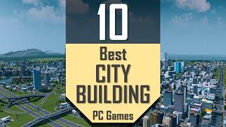 Best CITY BUILDING Gaṁes | TOP10 City-Building PC Games