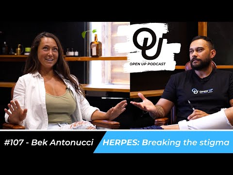#107 - Bek Antonucci - HERPES: Breaking the stigma