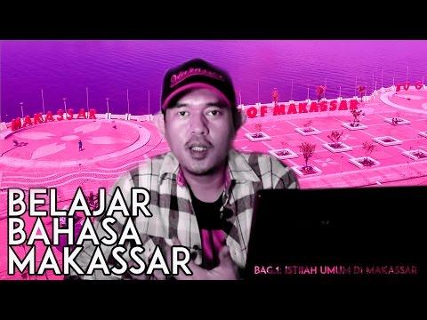 BELAJAR BAHASA MAKASSAR | Bag.1: Istilah-Istilah Umum di Makassar