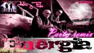 ◄Energia-Alexis y Fido► (Official Party Remix)- Prod by. Dj Urban HD