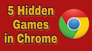 5 Hidden Games In Google Chrome