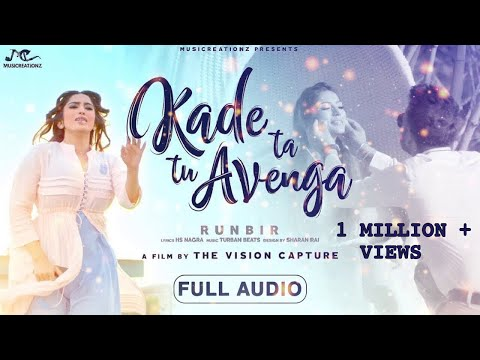 Kade Ta Tu Avenga (Full Song) | RunBir | Turban Beats | Latest Punjabi Song 2018 | MUSICREATIONZ