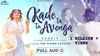 Kade Ta Tu Avenga Full Song RunBir Turban Beats Latest Punjabi Song 2018 MUSICREATIONZ