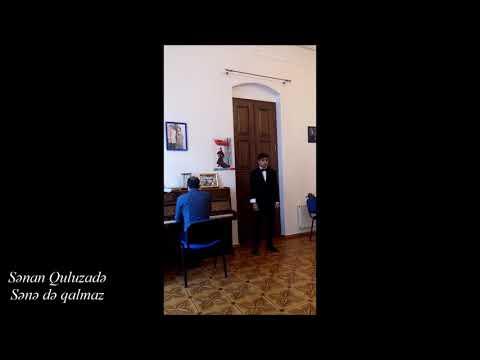 Sanan Guluzade - Sana da galmaz (Sənə də qalmaz)