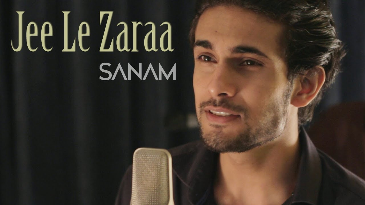 Jee Le Zaraa | Talaash - Sanam - YouTube