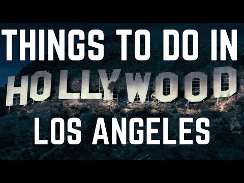 10 Things to Do in Los Angeles, California - Ideal for your Los Angeles Trip 2017!